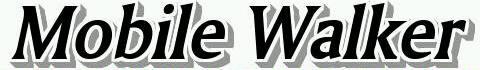 ◆MobileーWalker◆